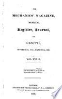 The Mechanic s Magazine  Museum  Register  Journal and Gazette  Volume 46 Book PDF