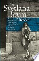 The Svetlana Boym Reader