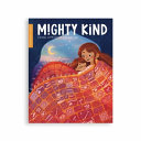 Mighty Kind Issue 4  Storytelling