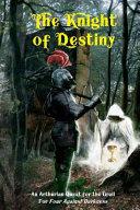 The Knight of Destiny