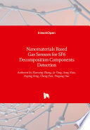 Nanomaterials Based Gas Sensors for SF6 Decomposition Components Detection