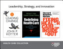 Leadership  Strategy  and Innovation  Health Care Collection  8 Items