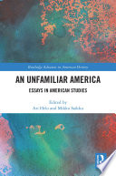 An Unfamiliar America