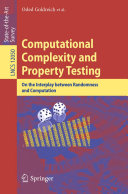 Computational Complexity and Property Testing