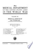 The Medical Department of the United States Army in the World War  Medical aspects of gas warfare  by W  D  Bancroft  H  C  Bradley  and fifteen others  1926
