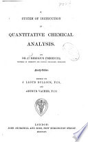 A System of Instruction in Quantitative Chemical Analysis...