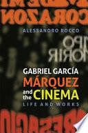 Gabriel Garc A M Rquez And The Cinema