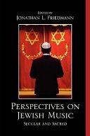 Perspectives on Jewish Music