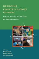 Designing Constructionist Futures