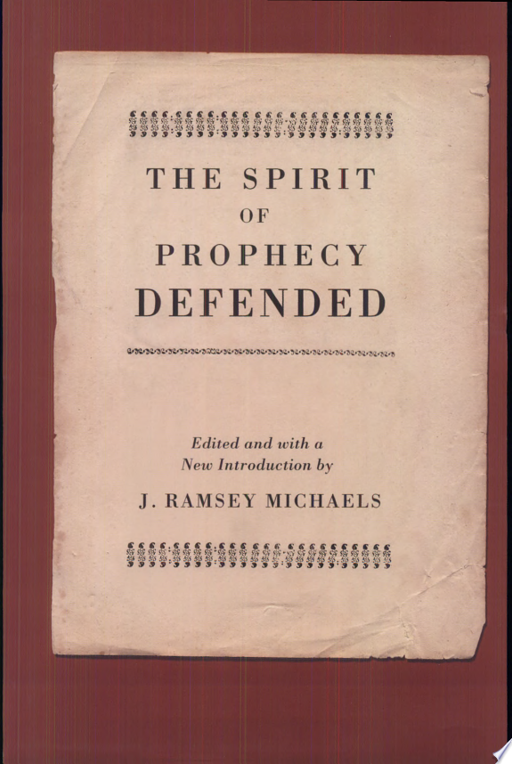 The Spirit of Prophecy Defended