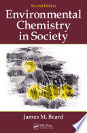 Environmental Chemistry in Society, Second Edition