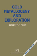 Gold Metallogeny and Exploration