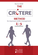 The CRITERE Method for Improved Conflict Management