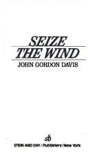 Seize the Wind Book
