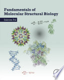 Fundamentals of Molecular Structural Biology