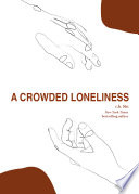 A Crowded Loneliness