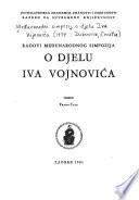 Radovi Međunarodnog simpozija o djelu Iva Vojnovića