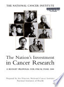The Nation's Investment in Cancer Research