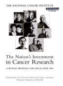 The Nation s Investment in Cancer Research