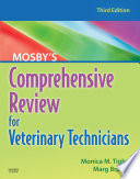 """Mosby's Comprehensive Review for Veterinary Technicians E-Book"" by Monica M. Tighe, Marg Brown"