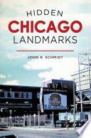 Hidden Chicago Landmarks