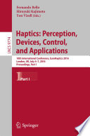 Haptics  Perception  Devices  Control  and Applications