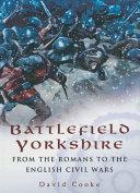 Battlefield Yorkshire