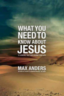 What You Need to Know About Jesus
