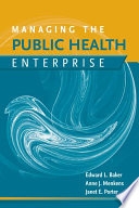 Managing the Public Health Enterprise