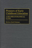 Pioneers of Early Childhood Education