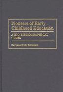 Pioneers Of Early Childhood Education