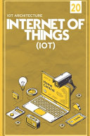 IOT  Internet Of Things  IOT Architecture   Raspberry Pi   Introduction   Installation