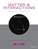 Matter and Interactions, Volume I
