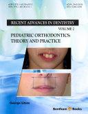 Pediatric Orthodontics: Theory and Practice