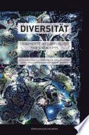 Diversität  : Geschichte und Aktualität eines Konzepts