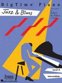Bigtime Piano Jazz Blues Level 4 Intermediate Book