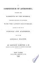 A Compendium Of Astronomy