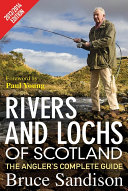 Rivers and Lochs of Scotland 2013 2014 Edition