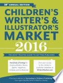 Children s Writer s   Illustrator s Market 2016