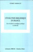 L'évolution biologique en France