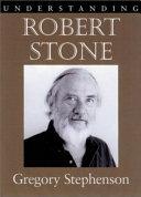 Pdf Understanding Robert Stone