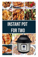 Instant Pot For Two Book PDF