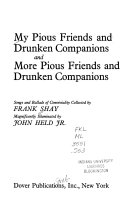 My Pious Friends and Drunken Companions and More Pious Friends and Drunken Companions