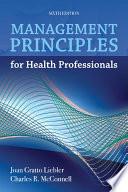 Management Principles for Health Professionals