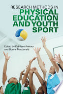 Research Methods in Physical Education and Youth Sport Book
