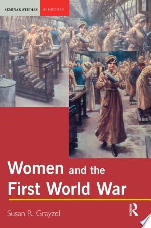 Free Download Women and the First World War PDF - Writers Club