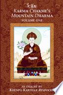 Karma Chakme s Mountain Dharma