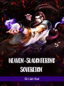 Heaven-slaughtering Sovereign Pdf/ePub eBook