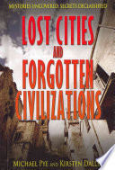 Lost Cities And Forgotten Civilizations