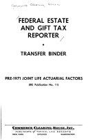 Federal Estate And Gift Tax Reporter